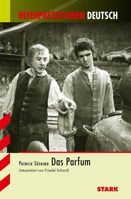 Das Parfum. Interpretationen Deutsch als Buch