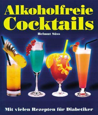 Alkoholfreie Cocktails als Buch (gebunden)
