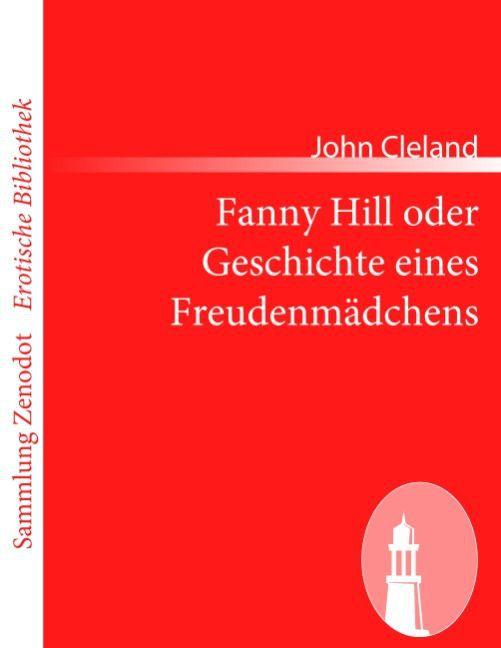 Fanny Hill oder Geschichte eines Freudenmädchens als Taschenbuch