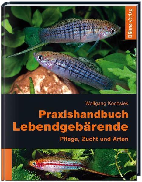 Praxishandbuch Lebendgebärende als Buch