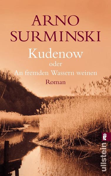 Kudenow oder An fremden Wassern weinen als Taschenbuch