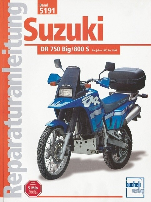 Suzuki DR 750/800 Big, 800S (ab Herbst 1987) als Buch