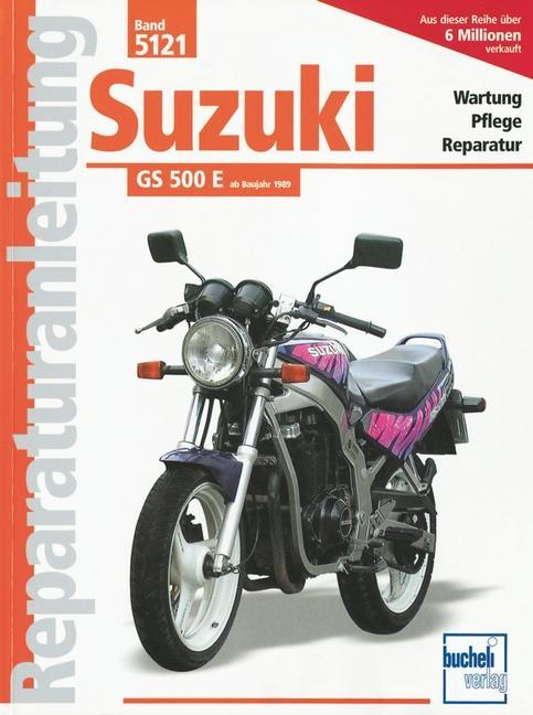Suzuki GS 500 E, ab Baujahr 1989 als Buch