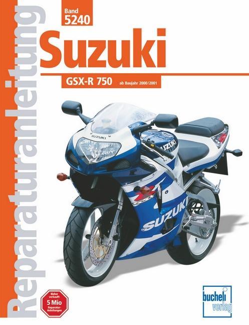 Suzuki GSX-R 750 ab Baujahr 2000/2001 als Buch (gebunden)