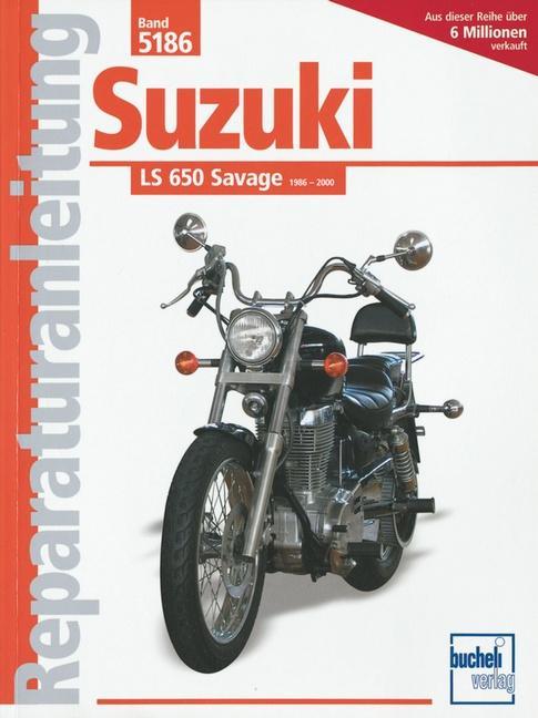 Suzuki LS 650 Savage ab Baujahr 1986 als Buch