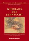 Wildbahn der Sehnsucht