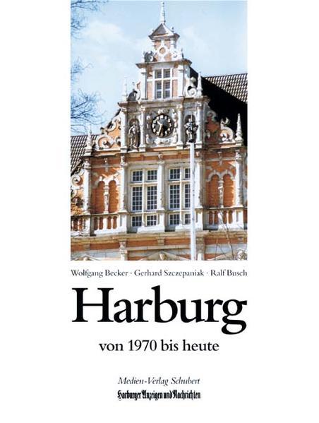 Harburg von 1970 bis heute als Buch