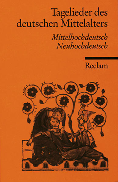 Tagelieder des deutschen Mittelalters als Taschenbuch