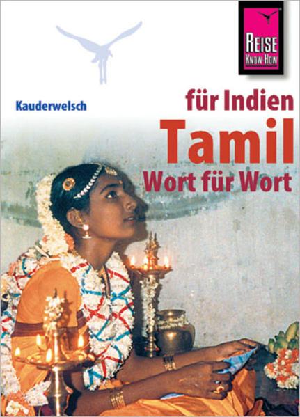 Kauderwelsch Sprachführer Tamil - Wort für Wort als Buch