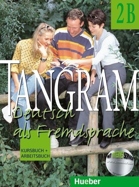Tangram 2 B. Kursbuch und Arbeitsbuch als Buch