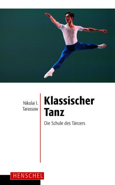 Klassischer Tanz. Die Schule des Tänzers als Buch