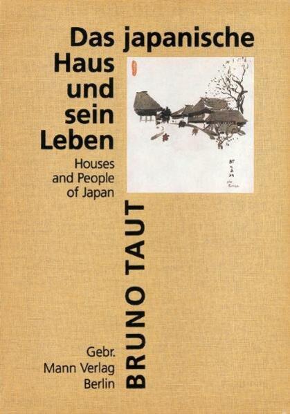 Das japanische Haus und sein Leben als Buch