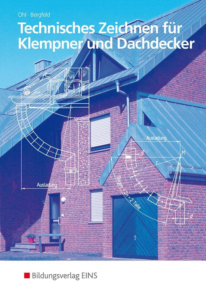 Technisches Zeichnen für Klempner und Dachdecker als Buch
