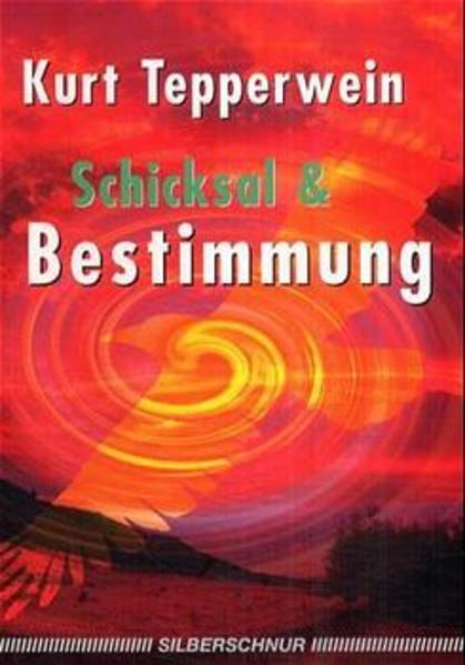 Schicksal und Bestimmung als Buch