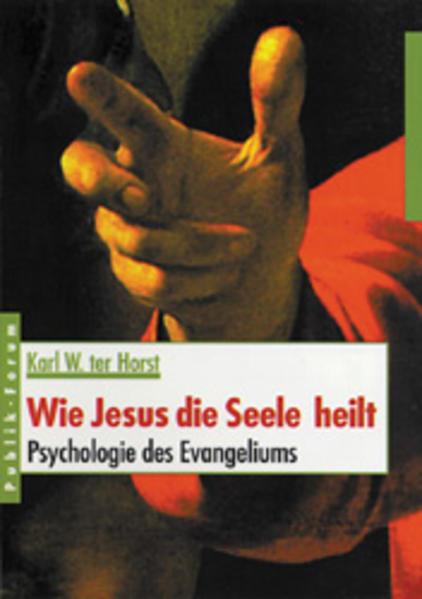 Wie Jesus die Seele heilt als Buch