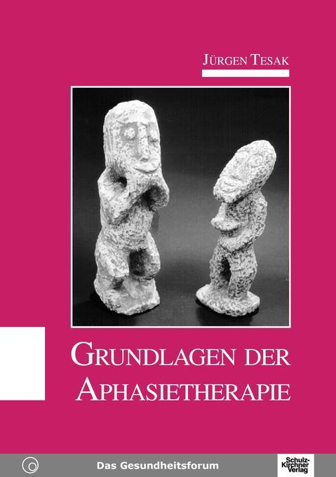 Grundlagen der Aphasietherapie als Buch