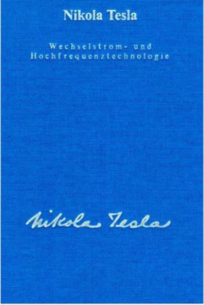 Wechselstrom und Hochfrequenztechnologie als Buch