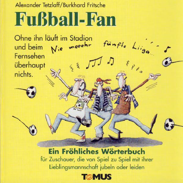 Fußball-Fan. Ein fröhliches Wörterbuch als Buch