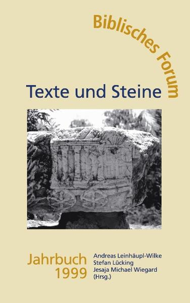 Texte und Steine Biblisches Forum Jahrbuch 1999 als Buch
