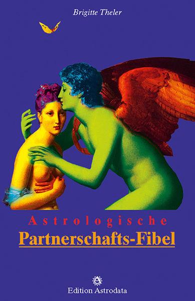 Astrologische Partnerschafts-Fibel als Buch