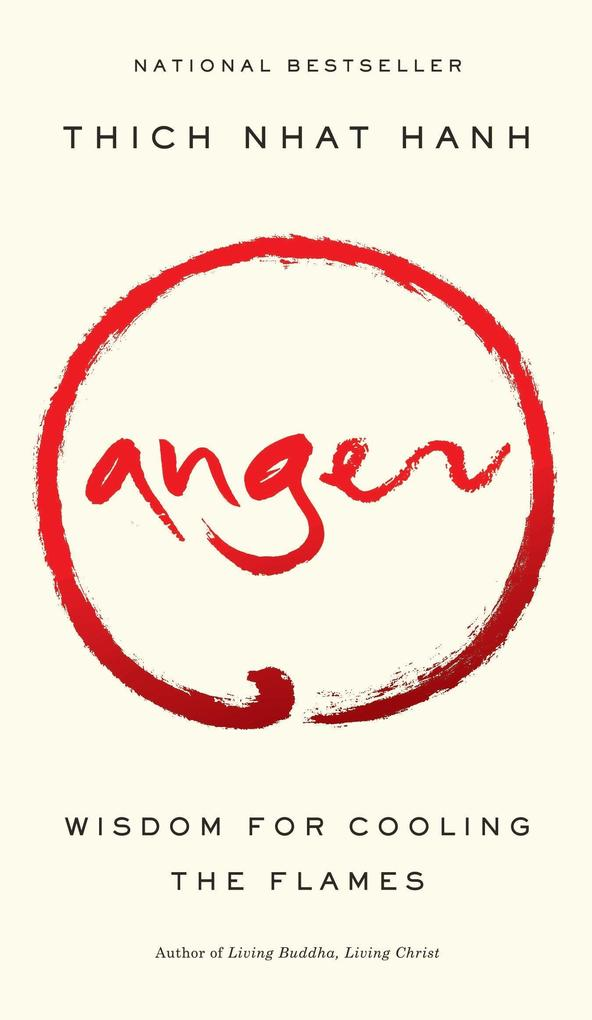 Anger: Wisdom for Cooling the Flames als Buch