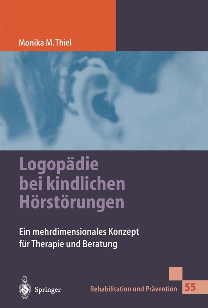 Logopädie bei kindlichen Hörstörungen als Buch