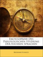 Encyclopädie Des Philologischen Studiums Der Neueren Sprachen als Taschenbuch von Bernhard Schmitz - Nabu Press