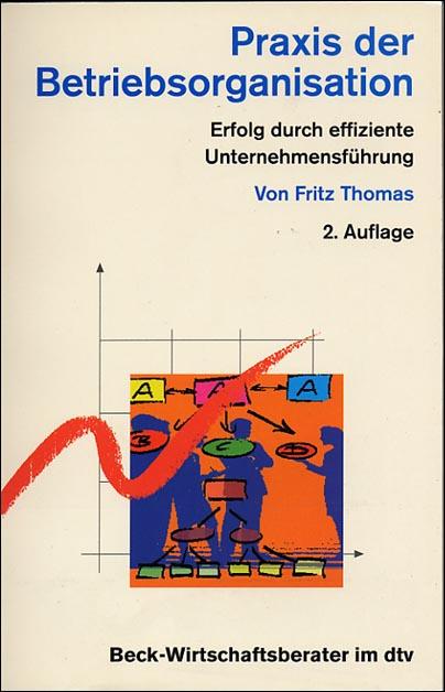 Praxis der Betriebsorganisation als Taschenbuch