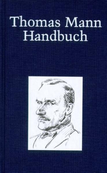 Thomas Mann Handbuch als Buch