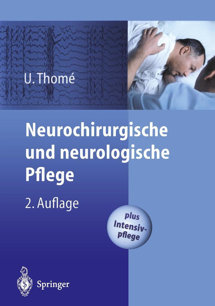 Neurochirurgische und neurologische Pflege als Buch
