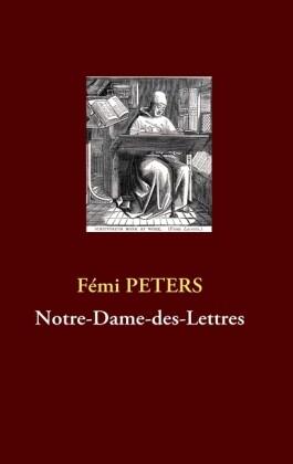 Notre-Dame-des-Lettres als Buch von Fémi Peters - Books on Demand