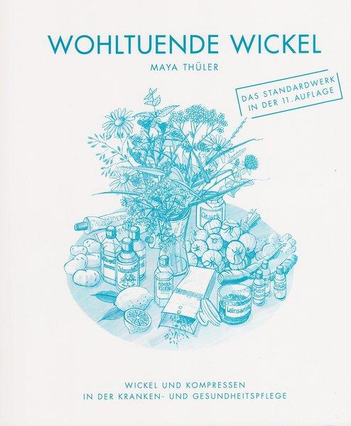 Wohltuende Wickel als Buch