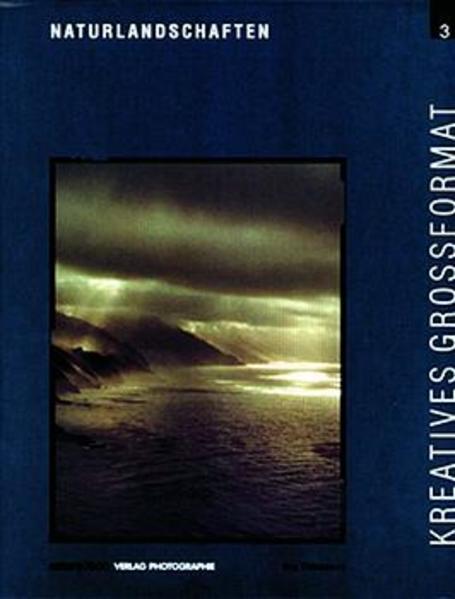 Naturlandschaften. Kreatives Grossformat 3 als Buch