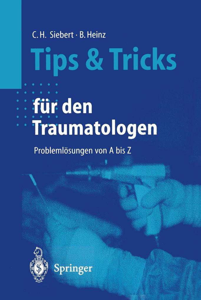 Tips und Tricks für den Traumatologen als Buch