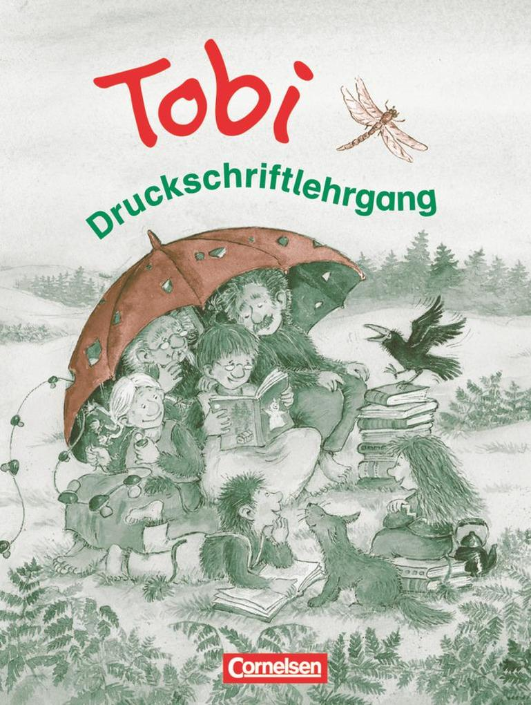 Tobi-Fibel. Neubearbeitung Druckschriftlehrgang zum Leselehrgang als Buch