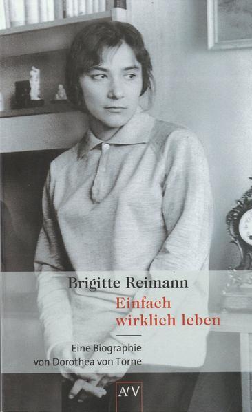 Brigitte Reimann. Einfach wirklich leben als Taschenbuch