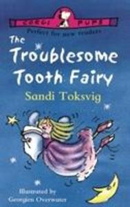 The Troublesome Tooth Fairy als Taschenbuch