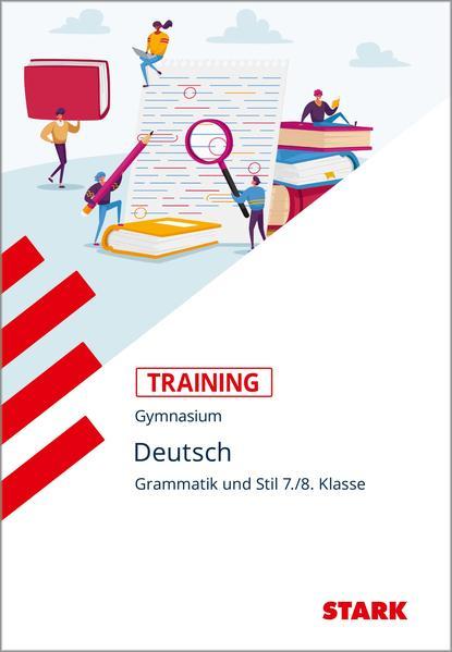 Training Grundwissen Deutsch. Grammatik und Stil 7./8. Klasse als Buch