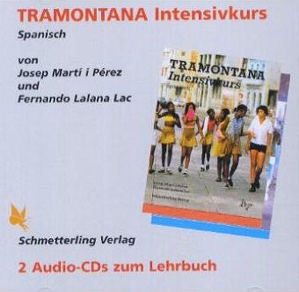 Tramontana. Intensivkurs Spanisch. 2 CDs als Hörbuch