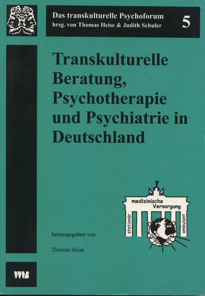 Transkulturelle Beratung, Psychotherapie und Psychiatrie in Deutschland als Buch