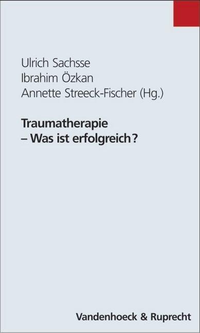 Traumatherapie - Was ist erfolgreich? als Buch