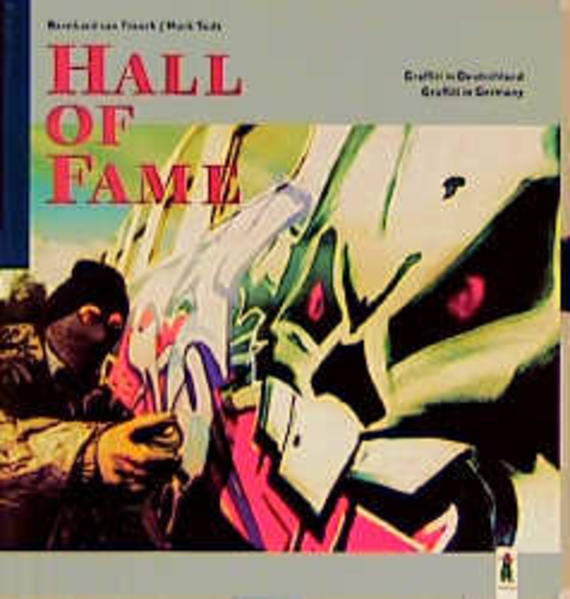 Hall of Fame. Graffiti in Deutschland als Buch