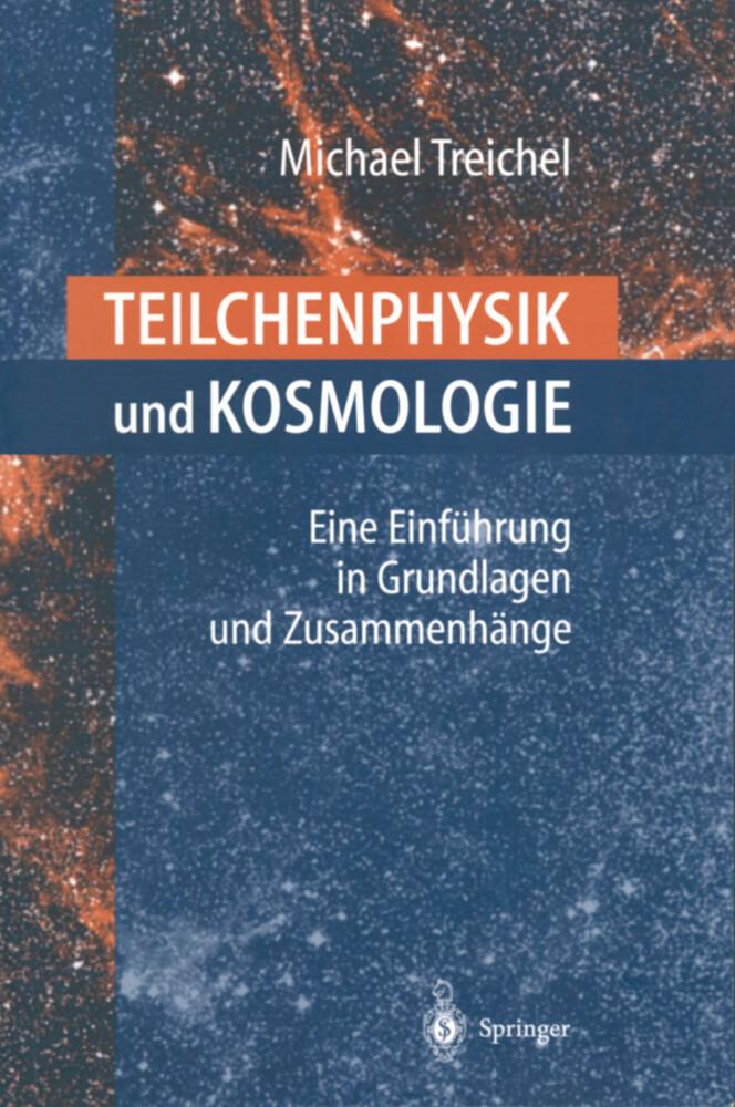 Teilchenphysik und Kosmologie als Buch