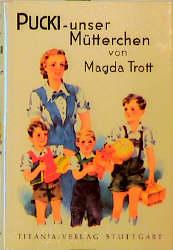 Pucki, unser Mütterchen als Buch