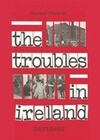 The Troubles of Ireland