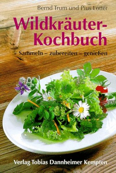 Wildkräuter-Kochbuch als Buch
