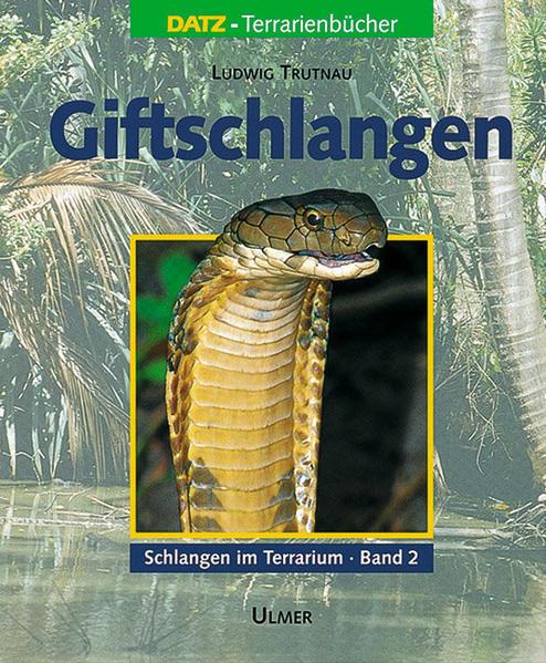 Schlangen im Terrarium 2. Giftschlangen als Buch