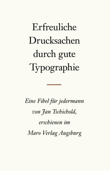 Erfreuliche Drucksachen durch gute Typografie als Buch