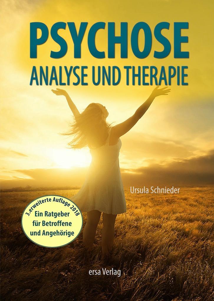 Psychose - Analyse und Therapie als Buch von Ursula Schnieder