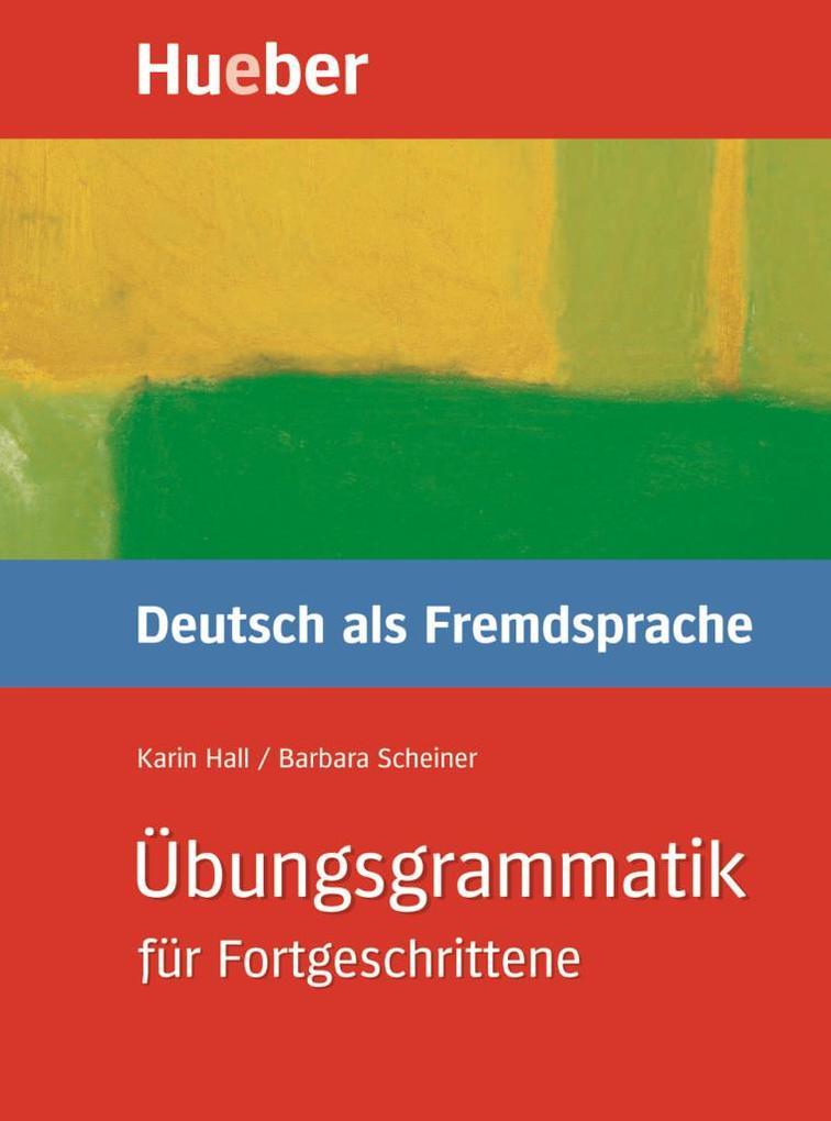 Übungsgrammatik Deutsch als Fremdsprache für Fortgeschrittene als Buch